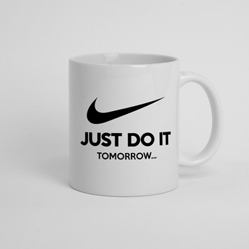 Skodelica Just do iz  tomorow
