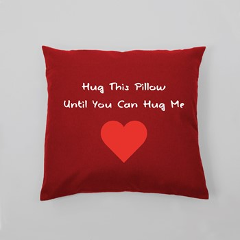 Vzglavnik Hug this pillow until you can hug me